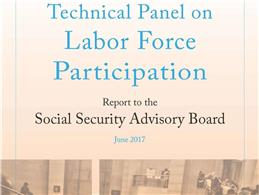 Cover of the final report showing the words technical panel on labor force participation report to the social security advisory board