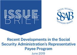 Recent Developments in the Social Security Administration's Representative Payee Program title graphic